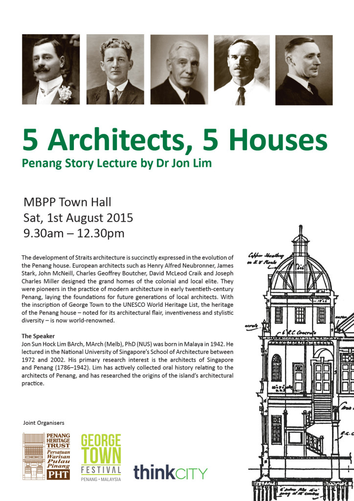 Penang Story Lectures: 5 Architects, 5 Houses by Dr Jon Lim