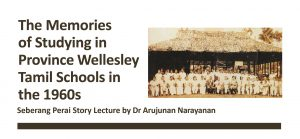 Seberang Perai Story Lectures: The Memories of Studying in Province Wellesley Tamil Schools in the 1960s @ Sri Ananda Bahwan Restaurant | Butterworth | Pulau Pinang | Malaysia