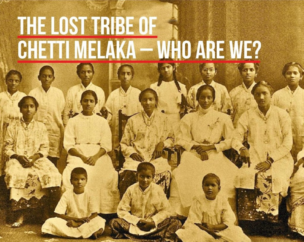 The Lost Tribe of Chetti Melaka-Who Are We 1