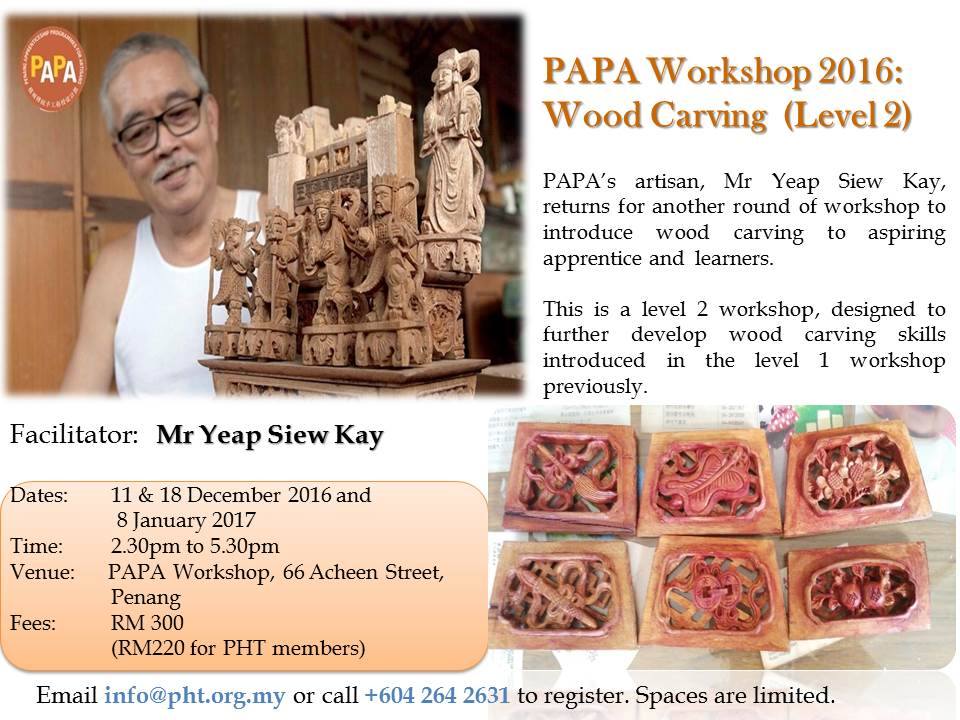 PAPA Workshop 2016 : Wood Carving Level 2