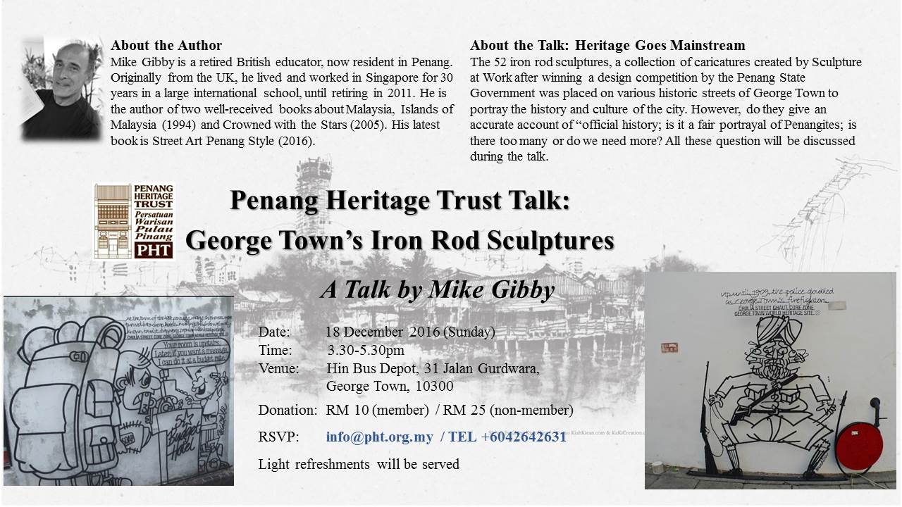 Penang Heritage Trust Talks: George Town's Iron Rod Sculptures